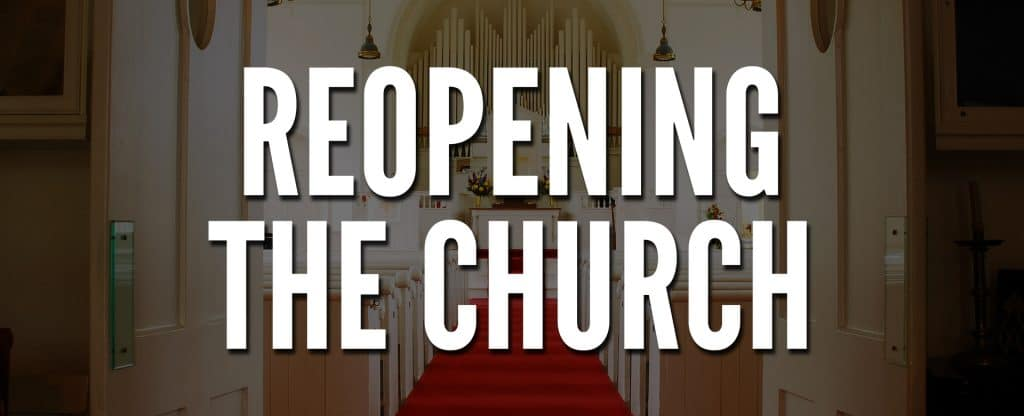 Reopening the Church